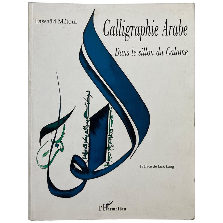 Calligraphie Arabe Paperback Coffee Table Book For Sale