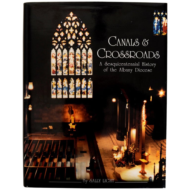 Canals & Crossroads An illustrated History of Albany, NY Roman Catholic Diocese For Sale