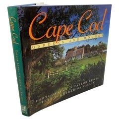 Cape Cod Gardens and Houses by Catherine Fallin Taylor Lewis Hardcover Book
