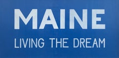 """""""MAINE, LIVING THE DREAM""""  Flag of Maine, White Letters on Bright Blue Ground"""