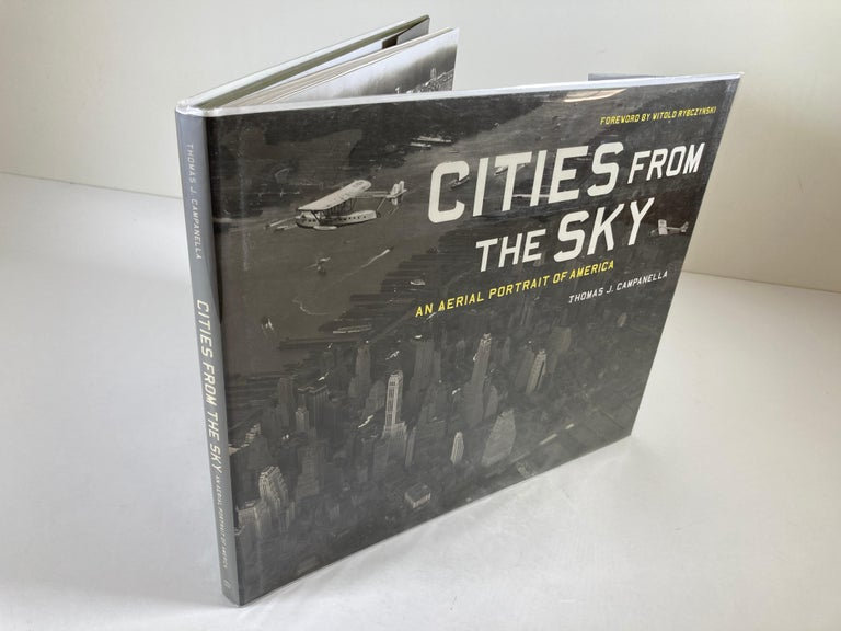 Cities from the Sky: An Aerial Portrait of America Hardcover Book 10