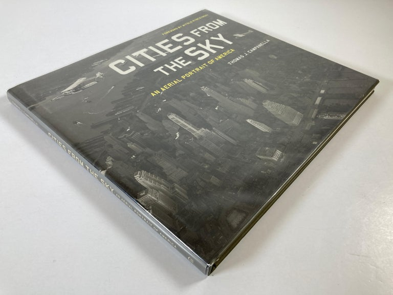 Modern Cities from the Sky: An Aerial Portrait of America Hardcover Book
