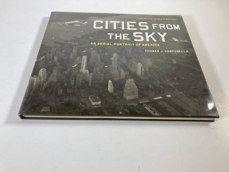 American Cities from the Sky: An Aerial Portrait of America Hardcover Book