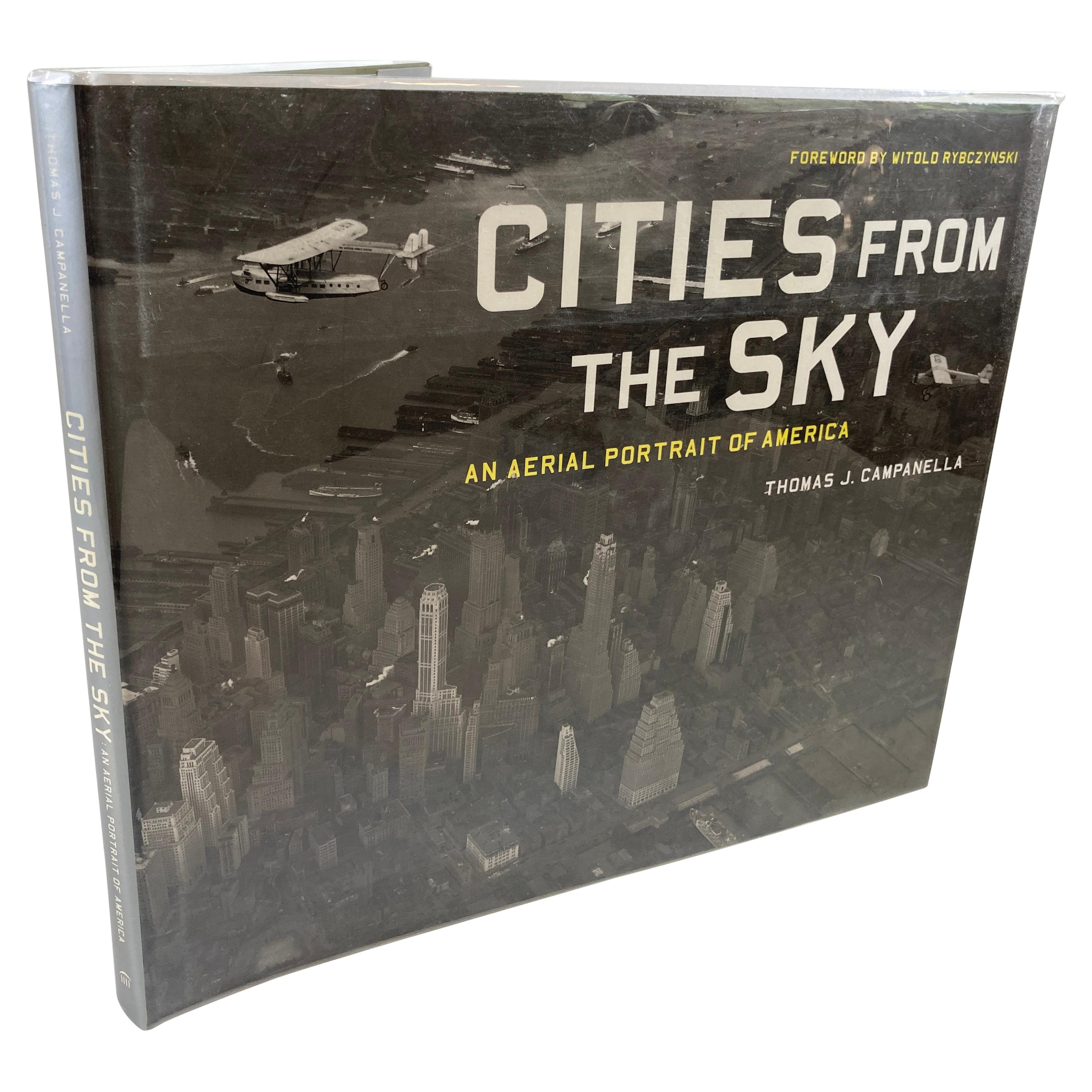 Cities from the Sky: An Aerial Portrait of America Hardcover Book