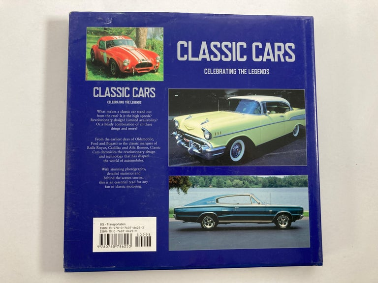Classic Cars: Celebrating the Legends-1901-1973 Book