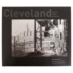 Cleveland The Flats, the Mill, and the Hills by Andrew Borowiec