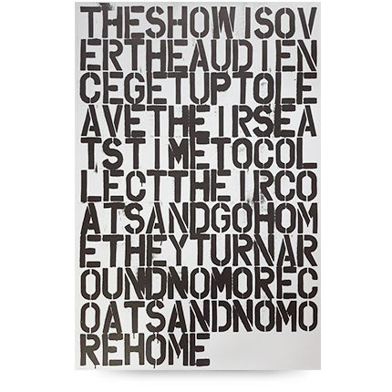 Christopher Wool, Untitled (The Show Is Over), 1993