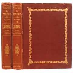 Colonial Furniture in America by Luke Vincent Lockwood, Volumes I & II