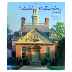 Colonial Williamsburg by Phillip Kopper, First Edition
