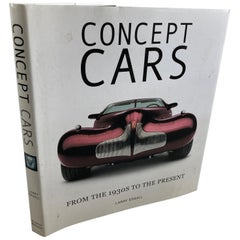 Concept Cars: From the 1930s to the Present Book by Larry Edsall Book