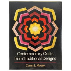 Contemporary Quilts from Traditional Designs by Mosey, Carol L