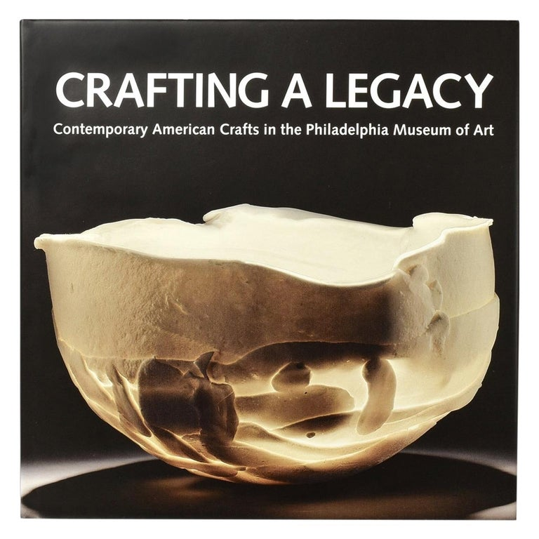 Crafting a Legacy Contemporary American Crafts in the Philadelphia Museum of Art For Sale