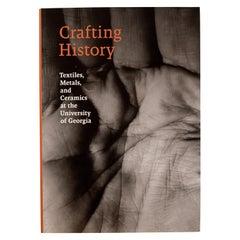 Crafting History Textiles, Metals & Ceramics at the University of Georgia, 1st