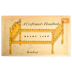 Craftsman's Handbook by Henry Lapp, First Edition