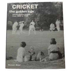 Cricket the Golden Age Extraordinary Images from 1859 to 1998 Hardcover Book
