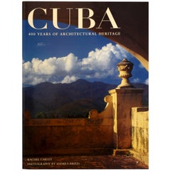 Cuba: 400 Years of Architectural Heritage by Rachel Carley, Stated 1st Printing