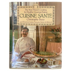 Cuisine Sante by Christopher Buey French Cuisine Book