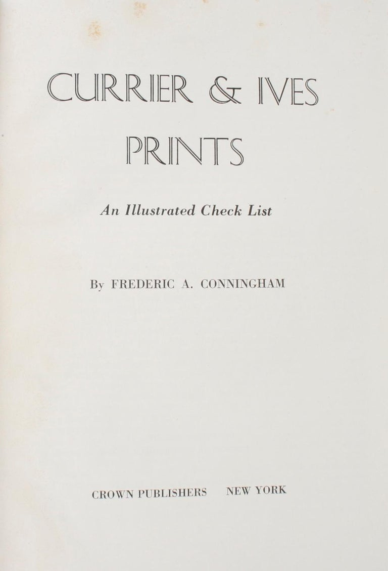 American Currier & Ives Prints An Illustrated Check List by Frederic Conningham 1st Ed For Sale