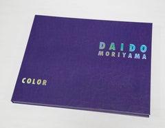 Daido Moriyama, Color, 2017. Handmade portfolio of 8 pigmented ink prints