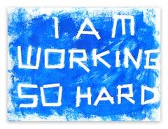 A15 - I am working so hard