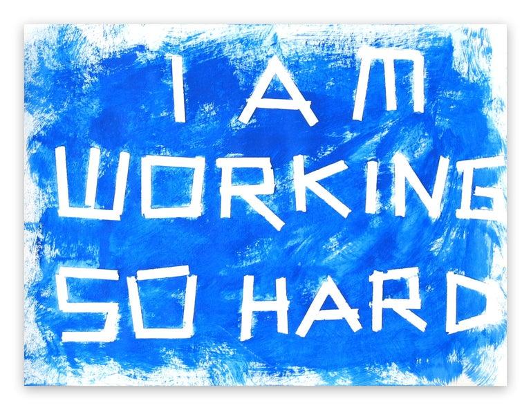 Daniel Göttin Abstract Painting - A15 - I am working so hard