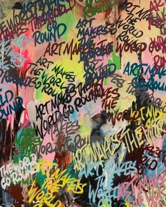 Art Makes The World Go Round Graffiti