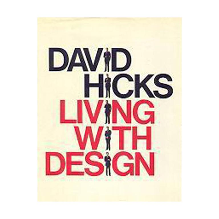 David Hicks Living with Design First Edition Book