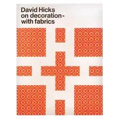 """David Hicks on Decoration, with Fabrics"" First Edition Design Book"