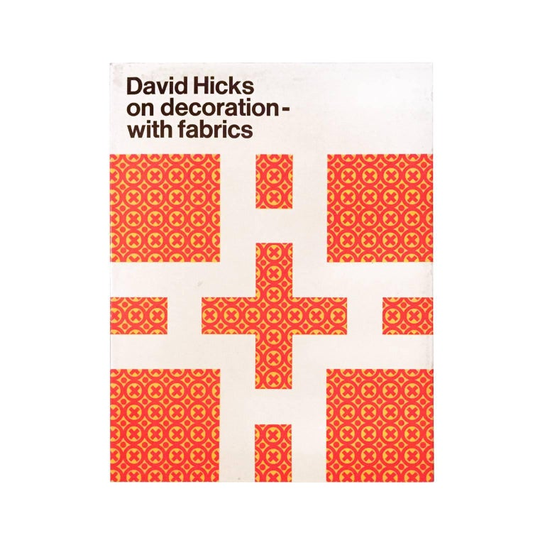 """David Hicks on Decoration, with Fabrics"" First Edition Design Book For Sale"