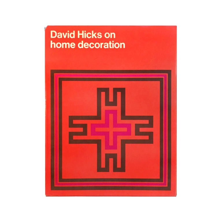 """David Hicks on Home Decoration"" First Edition Design Book For Sale"