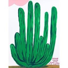 David Shrigley, Keep Your Ass Away From The Cactus, Screenprint in Colours, 2020