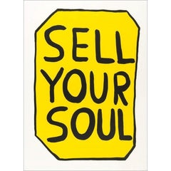 David Shrigley, Sell Your Soul, Screenprint in Colors on Wove Paper, 2012