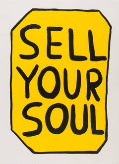 Sell Your Soul -- Print, Screen Print, Text Art, Contemporary by David Shrigley