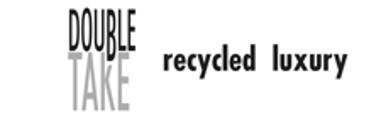 DOUBLETAKE Recycled Luxury