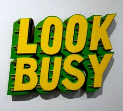 """""""Look Busy"""""""