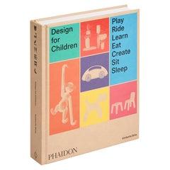 Design for Children Play, Ride, Learn, Eat, Create, Sit, Sleep