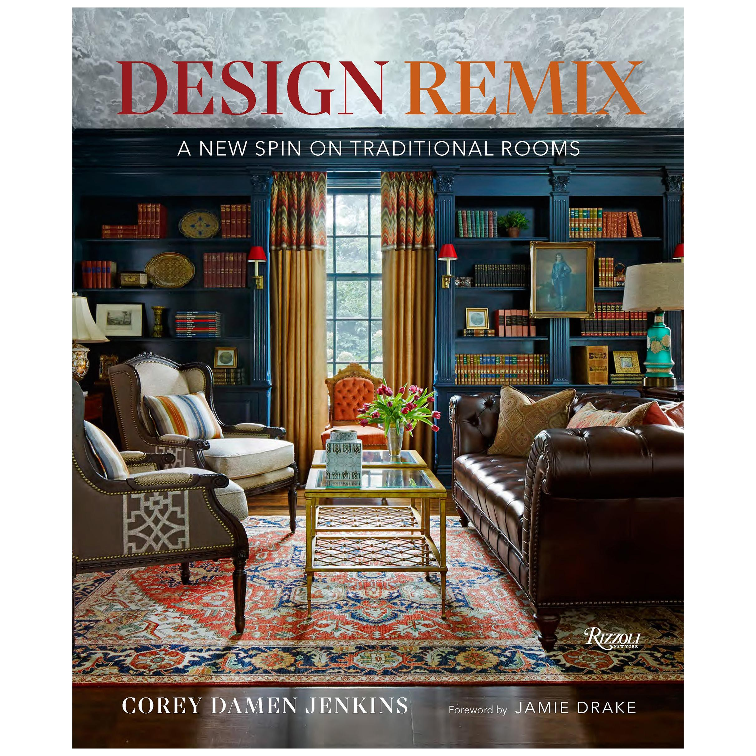 Design Remix A New Spin on Traditional Rooms