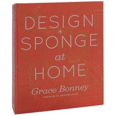 """""""Design Sponge at Home"""" by Grace Bonney Decorative Book"""