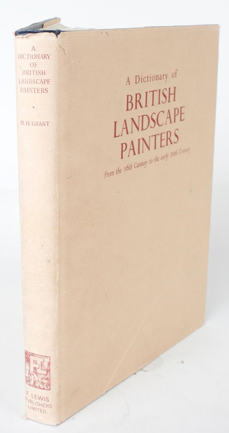 Late 20th Century Dictionary of British Landscape Painters by Maurice H. Grant For Sale
