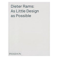 Dieter Rams As Little Design as Possible Book Monograph
