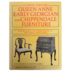 Directory of Queen Anne, Early Georgian and Chippendale Furniture, First Edition