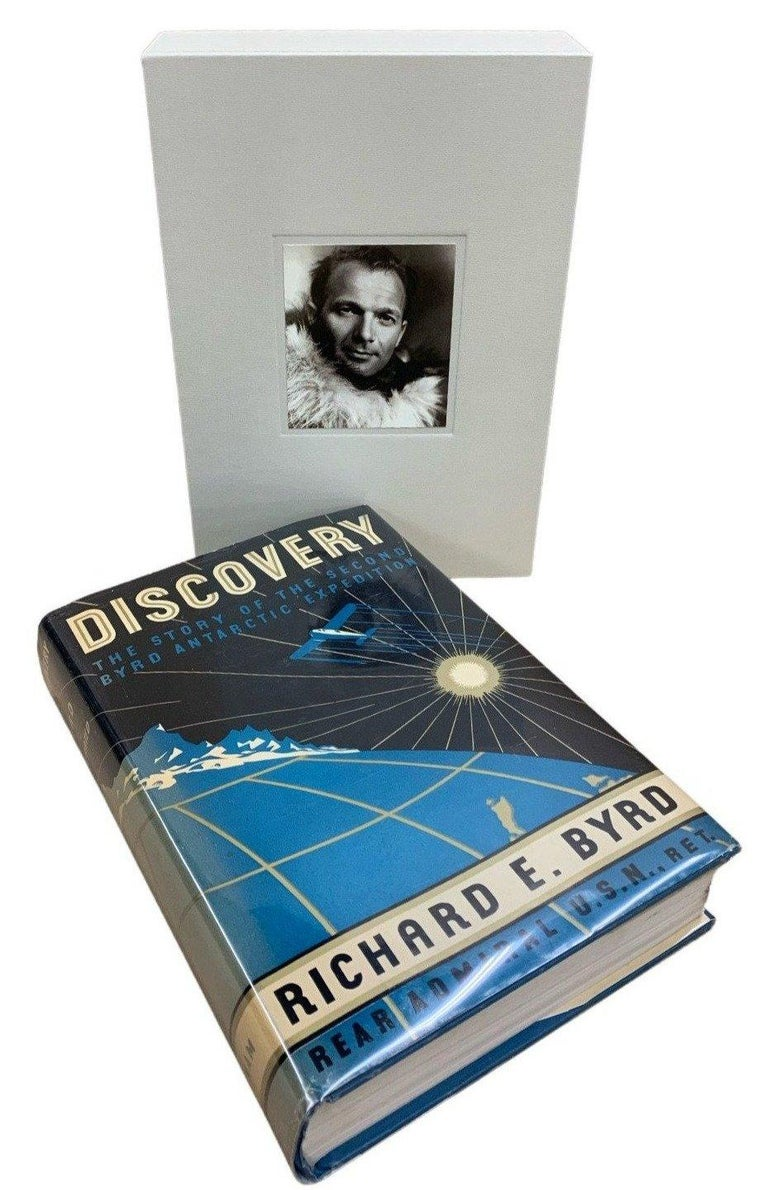 Byrd, Richard E. Discovery: The Story of the Second Byrd Antarctic Expedition. New York: G.P. Putnam's Sons, 1935. Signed, stated first edition. Octavo. Original dust jacket with custom slipcase.   This is a stated first edition of Richard Byrd's