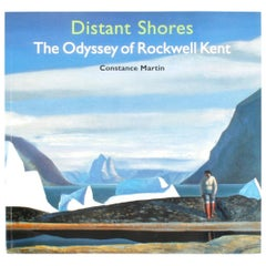 Distant Shores The Odyssey of Rockwell Kent by Constance Martin, First Edition