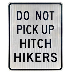 Do Not Pick Up Hitch Hikers Vintage Highway Sign