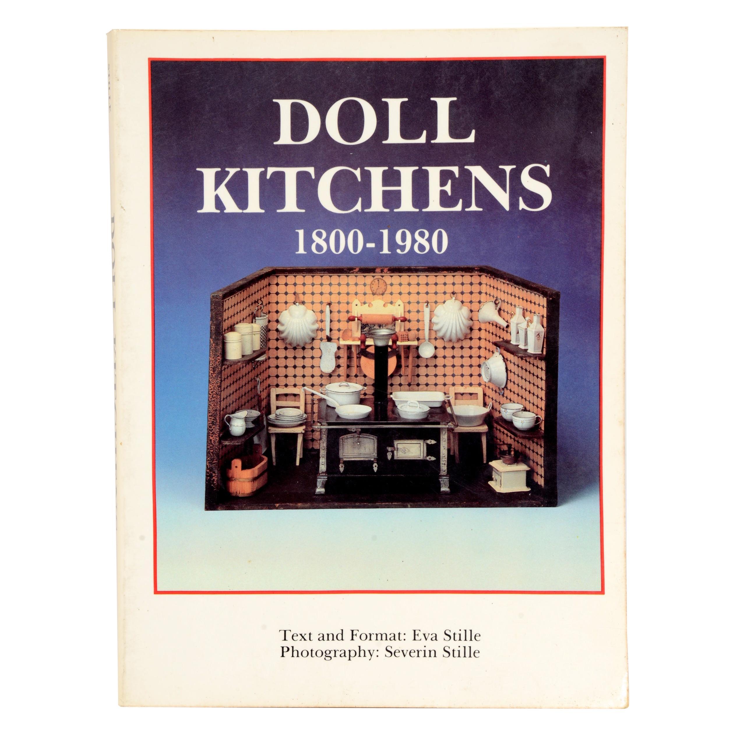 Doll Kitchens, 1800-1980 by Eva Stille, First Edition