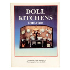 Doll Kitchens, 1800-1980 by Eva Stille, First Edition