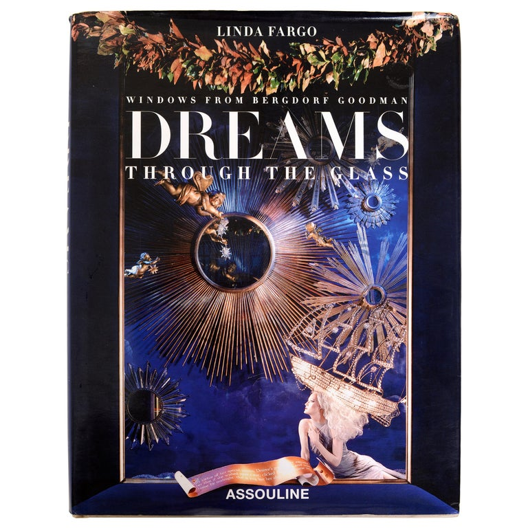 Dreams Through the Glass Windows from Bergdorf Goodman by Linda Fargo, 1st Ed For Sale