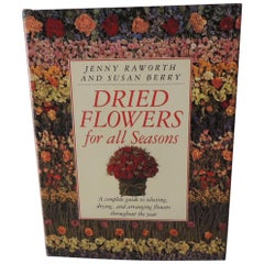 Dried Flowers For All Seasons Hardcover Book