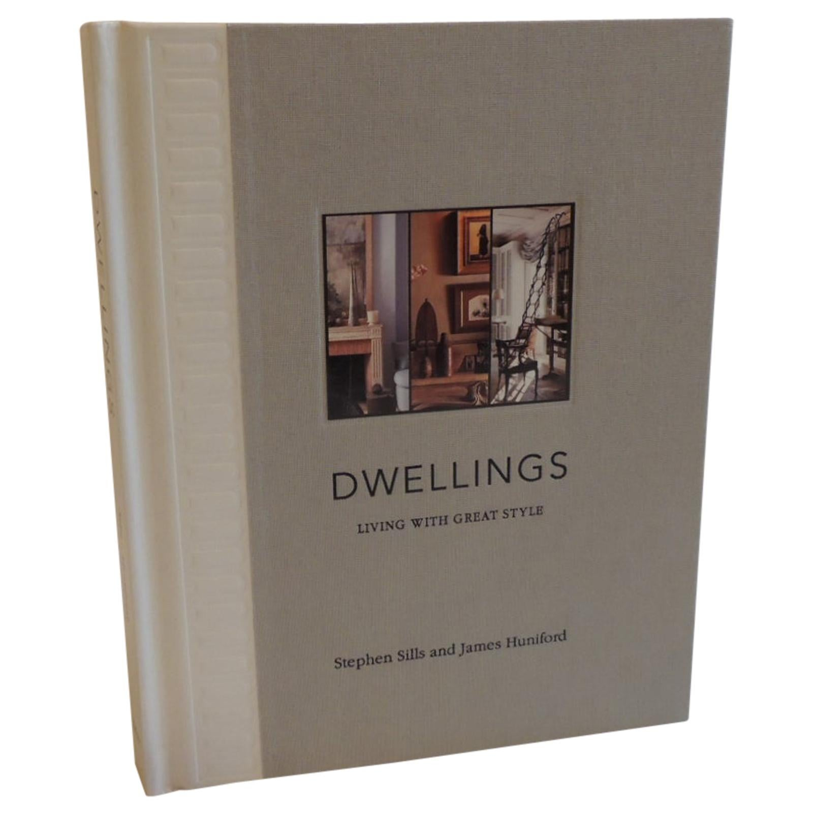 Dwellings Living With Great Style Book