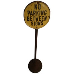 Early 20th Century Lollipop No Parking Sign by Lyle Signs
